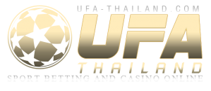 UFA-THAILAND.NET : SPORT BETTING AND CASINO ONLINE